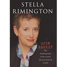 Open Secret: The Autobiography of the Former Director-General of MI5 by Stella Rimington (2001-09-13)