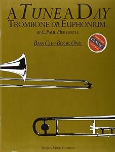 A Tune a Day Trombone or Euphonium: Bass Clef: Book 1