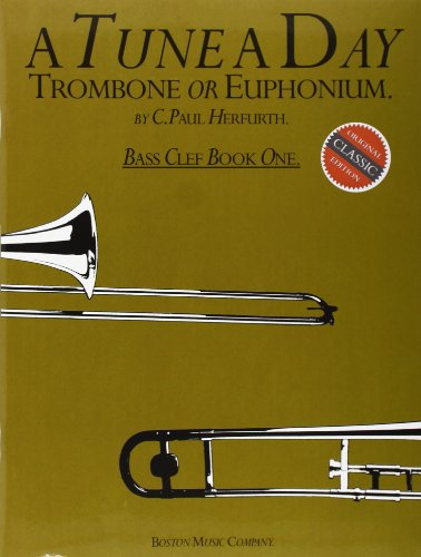 A Tune a Day Trombone or Euphonium: Bass Clef: Book 1