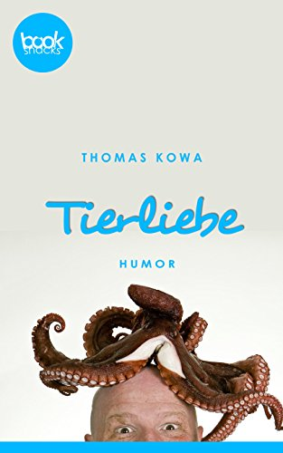 Buchseite und Rezensionen zu 'Tierliebe' von Thomas Kowa