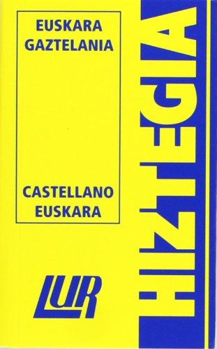 Lur Hiztegia (txikia) Euskara/gaztelania-Castellano/euskara por Collectif