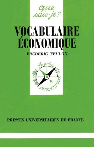 Livre Vocabulaire économique: « Que sais-je ? » n° 2624 pdf