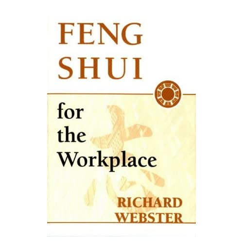 Feng Shui for the Workplace by Richard Webster (1998-09-08)