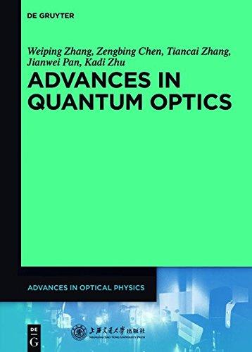 Advances in Optical Physics: Advances in Quantum Optics