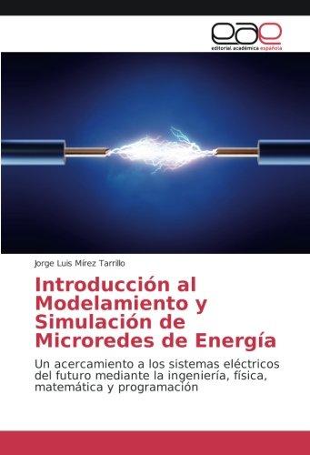Introducción Modelamiento Simulación Microredes