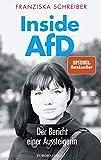 Inside AFD: Der Bericht einer Aussteigerin von Franziska Schreiber