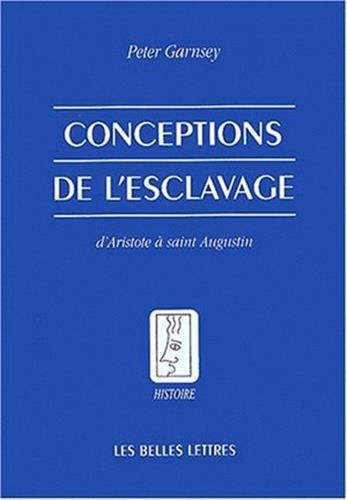 Conceptions de l'esclavage d'Aristote à saint Augustin