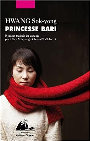 Princesse Bari de Sok-Yong Hwang,Mikyung Choi (Traduction),Jean-Noël Juttet (Traduction) ( 22 août 2013 )