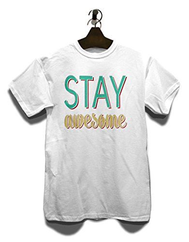Stay Awesome T-Shirt Weiß