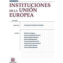 Instituciones de la Unión Europea 2ª Edición 2015 (Manuales de Derecho Administrativo, Financiero e Internacional Público)