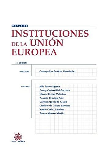 Instituciones de la Unión Europea par Concepción . . . [et al. ] Escobar Hernández