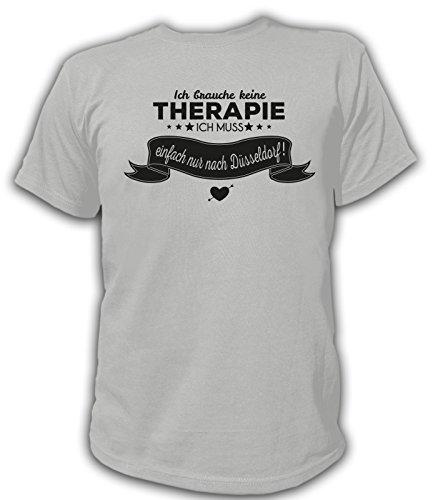 Artdiktat Herren T-Shirt Ich brauche keine Therapie - Ich muss einfach nur nach Düsseldorf Grau