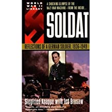 [( Soldat: Reflections of a German Soldier, 1936-1949 )] [by: Siegfried Knappe] [Apr-2000]