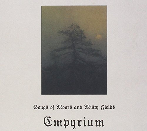 Songs of Moors & Misty Fields by Empyrium