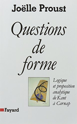 Questions de forme, logique et proposition analytique de Kant à Carnap