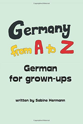 Germany from A to Z: German for grown-ups -