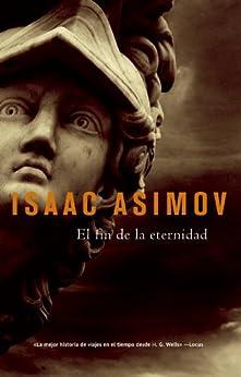 El Fin de la eternidad (Solaris ficción) de [Asimov, Isaac]