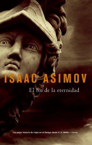 El Fin de la eternidad (Solaris ficción) por Isaac Asimov