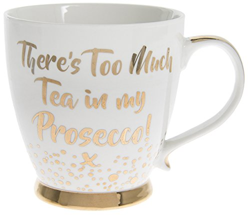 The Leonardo Collection LP92915 There's Too Much Tea in My Prosecco Fine China Mug, Gold -