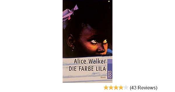 Die Farbe Lila: Amazon.de: Alice Walker, Helga Pfetsch: Bücher