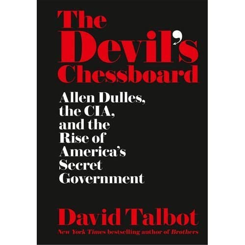 The Devil's Chessboard by David Talbot (2015-10-22)