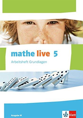 e W: Arbeitsheft Grundlagen mit Lösungsheft Klasse 5 (mathe live. Ausgabe W ab 2014) ()