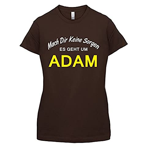Mach Dir Keine Sorgen Es Geht Um Adam - Damen