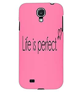 SAMSUNG GALAXY MEGA 6.3 LIFE IS PERFECT Back Cover by PRINTSWAG