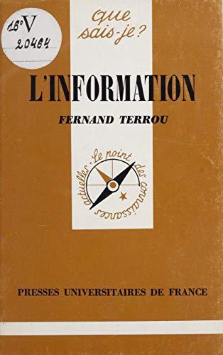 L'Information (Que sais-je ? t. 1000) por Fernand Terrou