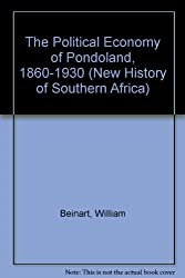 The Political Economy of Pondoland, 1860-1930 (New History of Southern Africa)