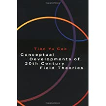 Conceptual Developments of 20th Century Field Theories Paperback