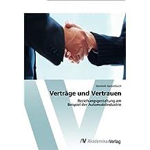 Verträge und Vertrauen: Beziehungsgestaltung am  Beispiel der Automobilindustrie