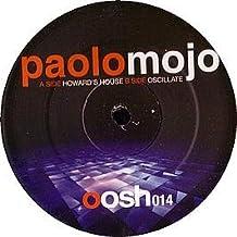 PAOLO MOJO / HOWARD'S HOUSE
