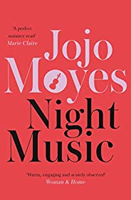 Night Music: The Sunday Times bestseller full of warmth and heart