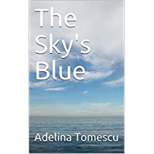 The Sky's Blue (English Edition)