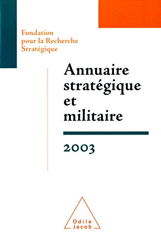Annuaire stratégique et militaire 2003 (HISTOIRE ET DOCUMENT) par Fondation pour la Recherche Stratégique