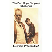 The Port Hope Simpson Challenge: The plot thickens!!! (Port Hope Simpson Mysteries)