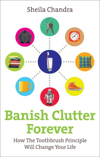 Banish-Clutter-Forever-How-the-Toothbrush-Principle-Will-Change-Your-Life