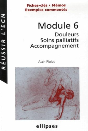 Module 6 : Douleurs Soins palliatifs Accompagnement