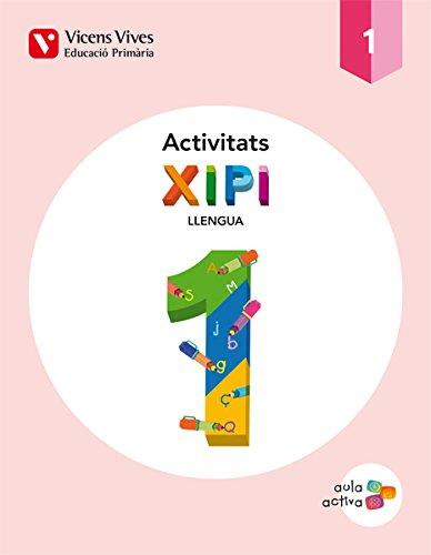 Xipi 1 (1.1-1.2-1.3) Activitats Aula Activa - 9788468215969