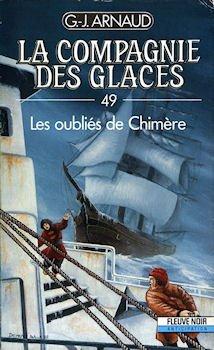 La compagnie des glaces, tome 49 : Les oubliés de Chimère