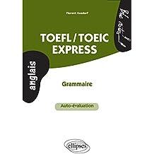 TOEFL/TOEIC Express Grammaire Auto-Évaluation