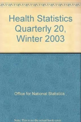 Health Statistics Quarterly 20, Winter 2003