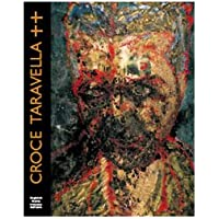Croce Taravella. Opere 1983-2004