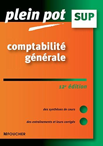 Comptabilité générale - Plein pot Sup - 12e édition