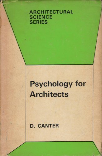 Psychology for Architects (Architectural Science) by David Canter (1974-09-30)