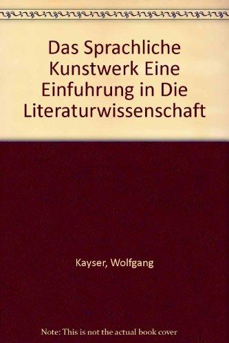 Das Sprachliche Kunstwerk Eine Einfuhrung in Die Literaturwissenschaft