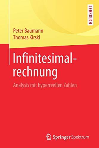 Infinitesimalrechnung: Analysis mit hyperreellen Zahlen