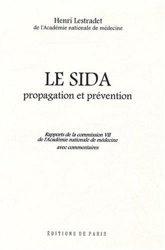 Le sida, propagation et prévention