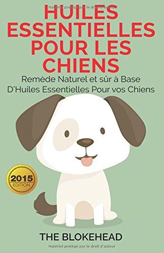 huiles-essentielles-pour-les-chiens-remede-naturel-et-sur-a-base-dhuiles-essentielles-pour-vos-chien